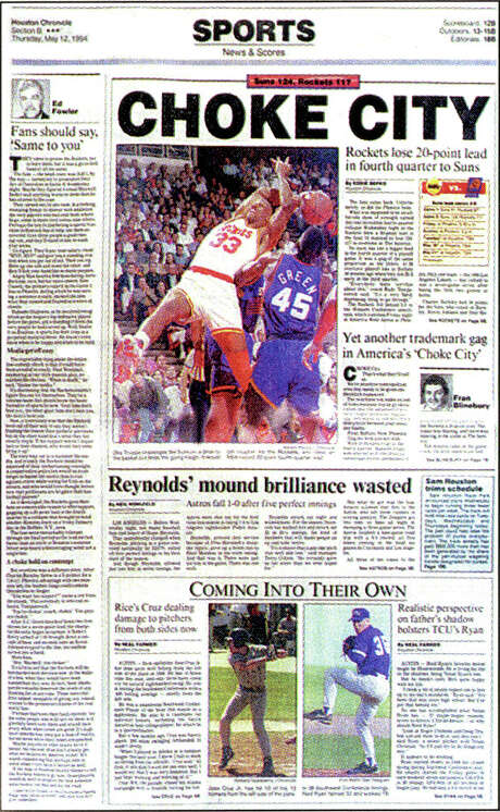 """The Chronicle's Sports cover on May 12, 1994, blared """"Choke City"""" after the Rockets blew a 20-point lead in Game 2."""