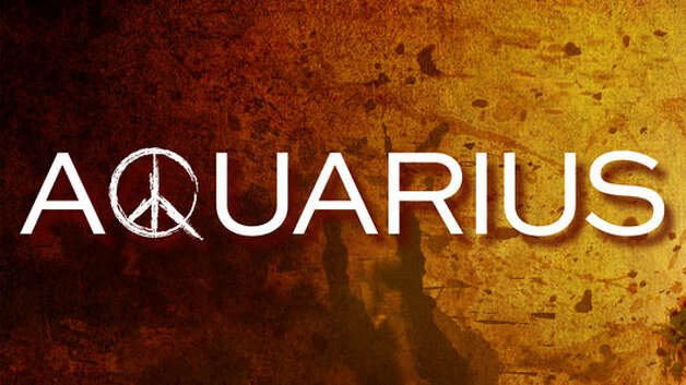 Aquarius: Not yet scheduled