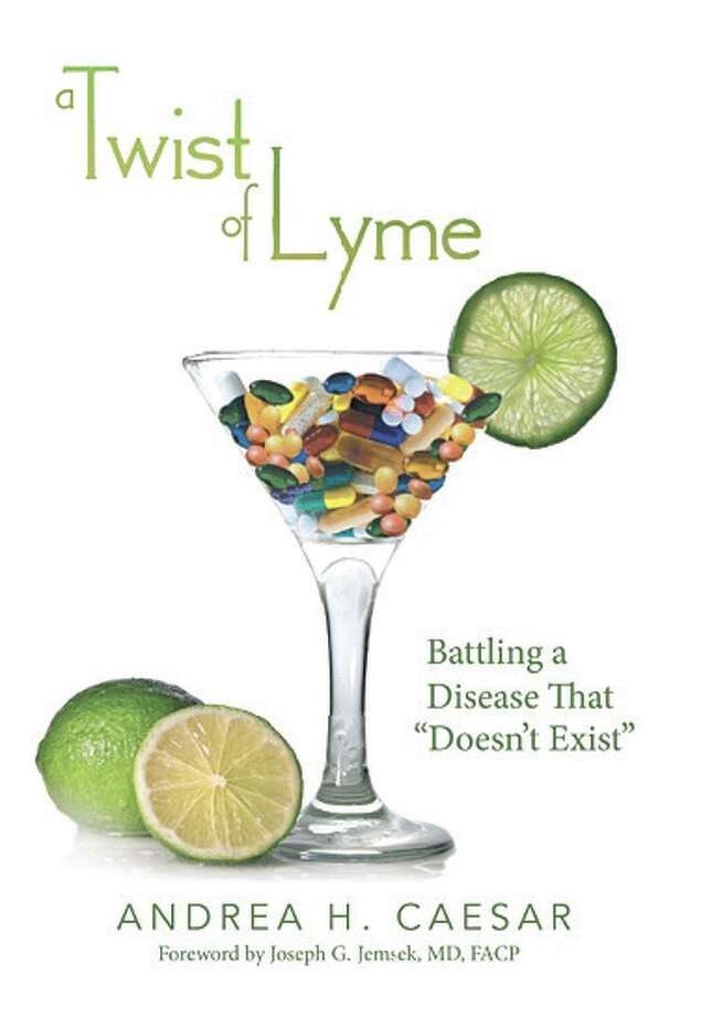 ?A Twist of Lyme: Battling a Disease That ?Doesn?t Exist? by Andrea Caesar