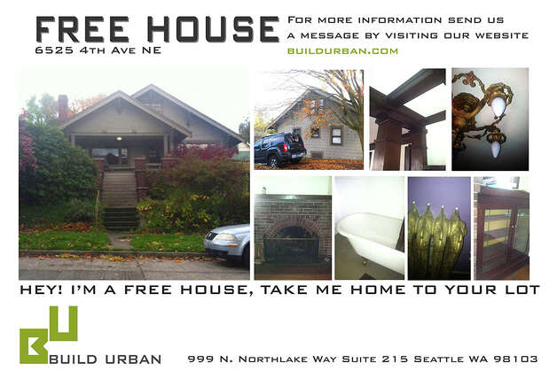 """Free house"" ad for 6525 4th Ave. N.E. Photo: Build Urban"