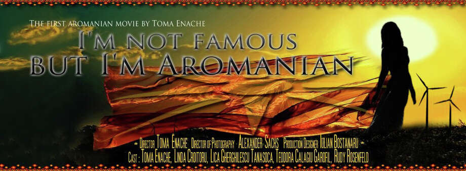 "The promotional art for ""I'm not Famous, but I'm Aromanian,"" the first feature-length film in the Aromanian language. As part of its American debut, the movie will be shown Saturday, June 7, 2014 in Fairfield, Conn. Photo: Contributed Photo / Connecticut Post Contributed"