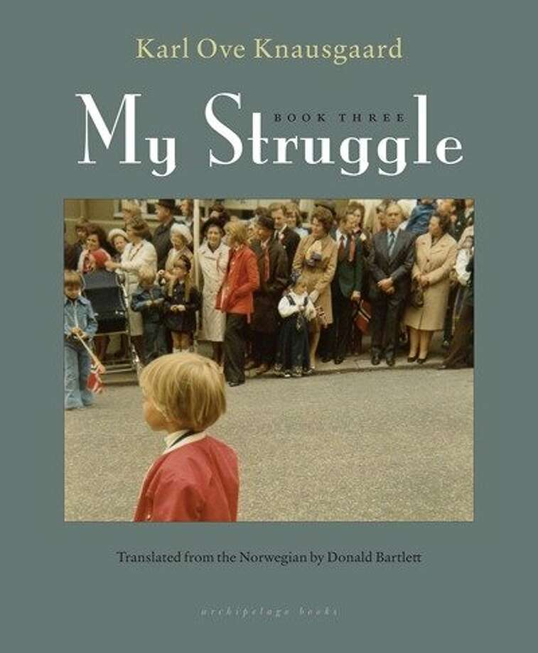 """My Struggle: Book Three,"" by Karl Ove Knausgaard Photo: Archipelago"