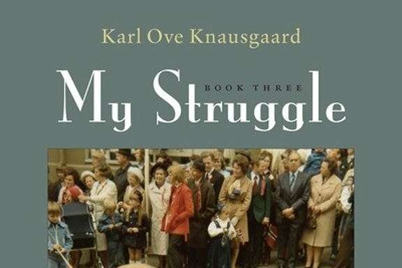 """My Struggle: Book Three,"" by Karl Ove Knausgaard"