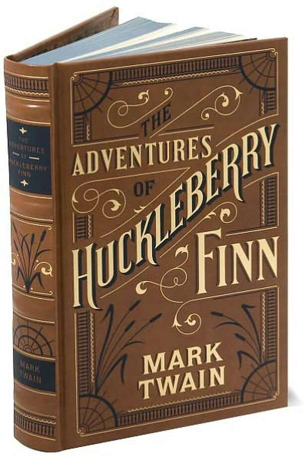 "Not universally belovedSince its publication in 1885, ""The Adventures of Huckleberry Finn"" has seen detractors. When the Concord (Mass.) public Library called it ""the veriest trash,"" Twain said ""This will sell us another 25,000 copies for sure!"" Photo: Xx"