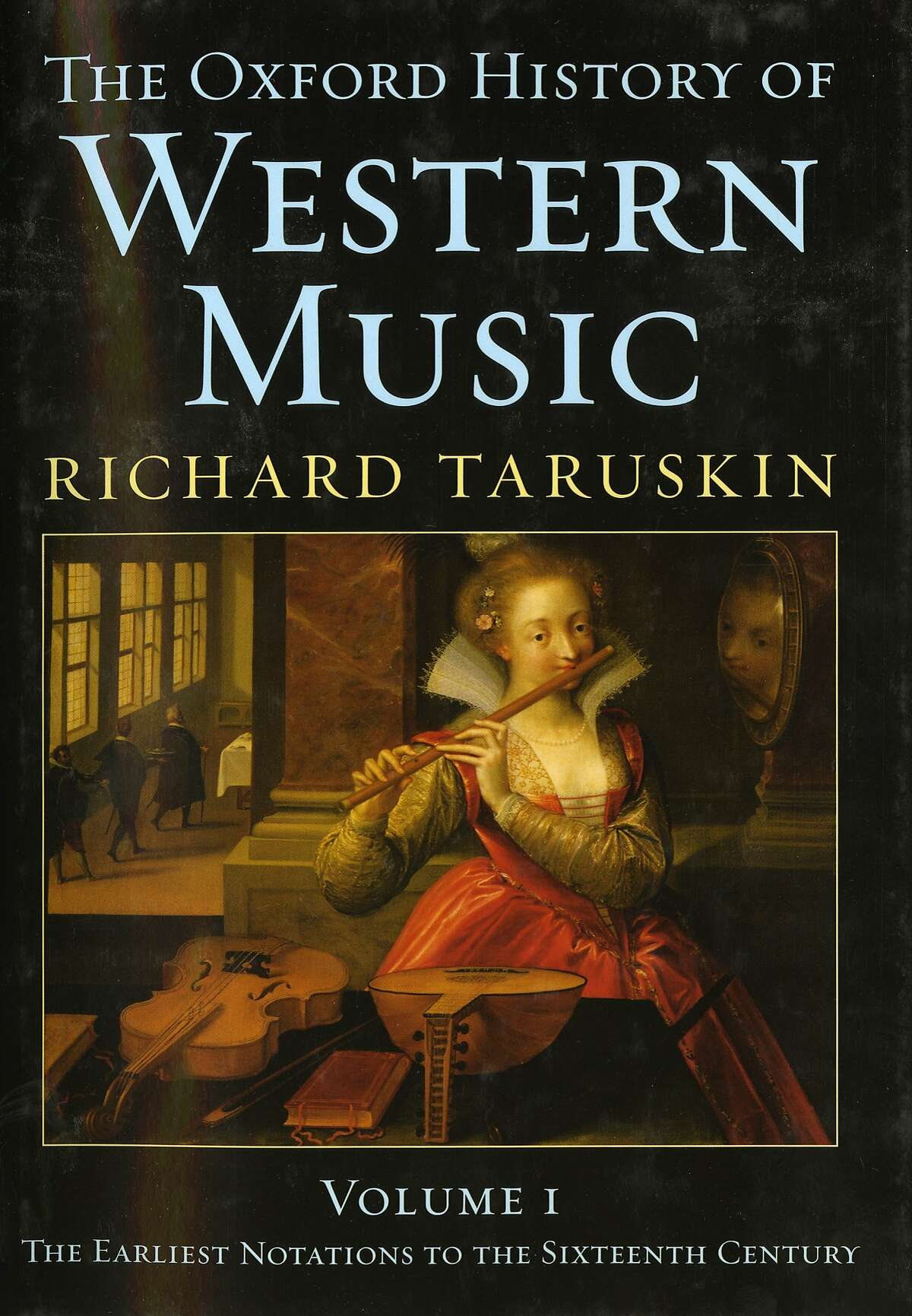 History of Western Music By Richard Taruskin Ran on: 04-03-2005 Ran on: 04-10-2005