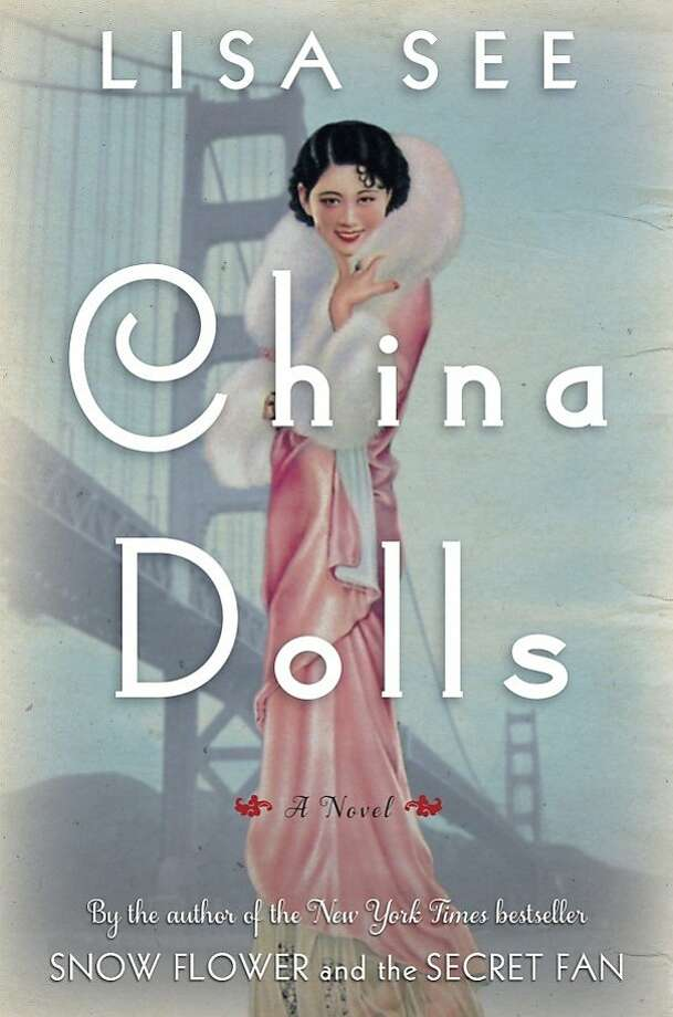 """China Dolls,"" by Lisa See Photo: Random House"