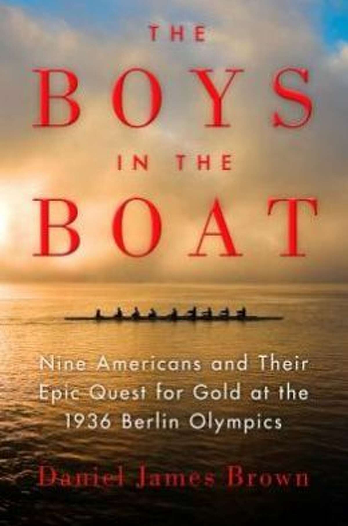 """""""The Boys in the Boat: Nine Americans and Their Epic Quest for Gold at the 1936 Berlin Olympics,"""" by Daniel James Brown A rousing underdog story and terrific historical account of the infamous 1936 Olympiad that will have you cheering as you read. Now out in paperback. (BB)"""