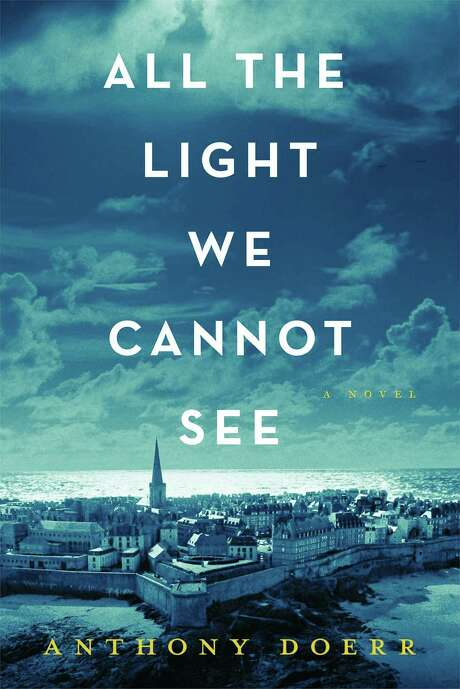 """All the Light We Cannot See,"" by Anthony Doerr This exquisite World War II novel combines the story of a young French woman in German-occupied Saint-Malo, France, and a German soldier whose particular talent has brought him to the same town. Their stories will grip you from the first page. (BWB)"