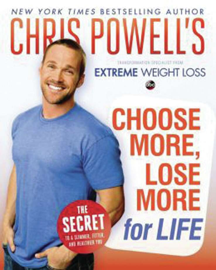 ?Choose More, Lose More for Life,? by Chris Powell
