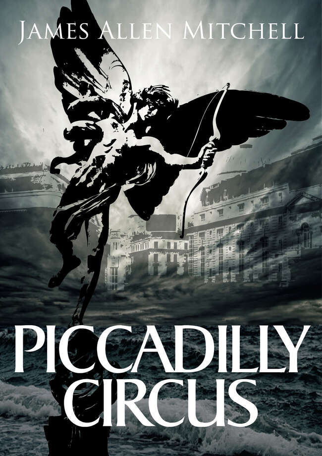 "James Allen Mitchell, of New Fairfield, is the author of ""Piccadilly Circus."" Photo: Contributed Photo / The News-Times Contributed"