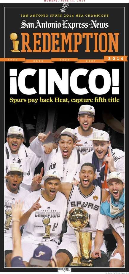 Front page of the San Antonio Express-News on Monday, June 16, 2014, announcing the Spurs' fifth title. Photo: PrintExpress PDF Export. - IPA Systems Ltd., San Antonio Express-News