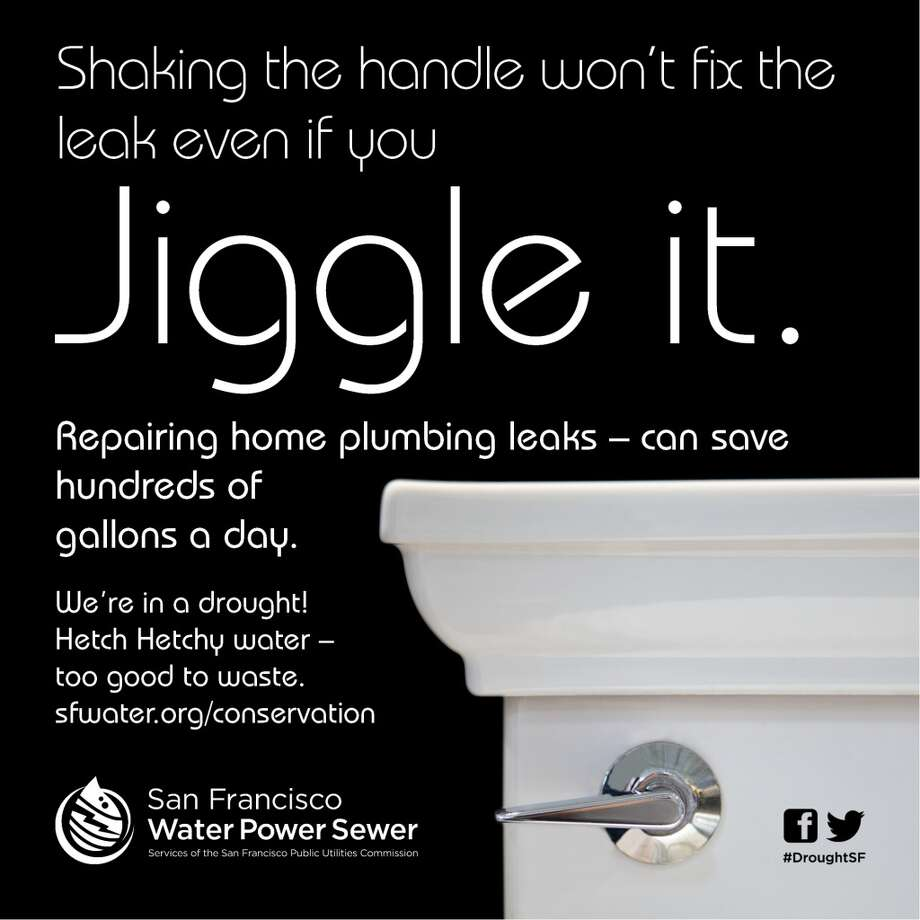 "San Francisco water managers launched an ad campaign Monday. The first ad urges customers to ""jiggle it."""