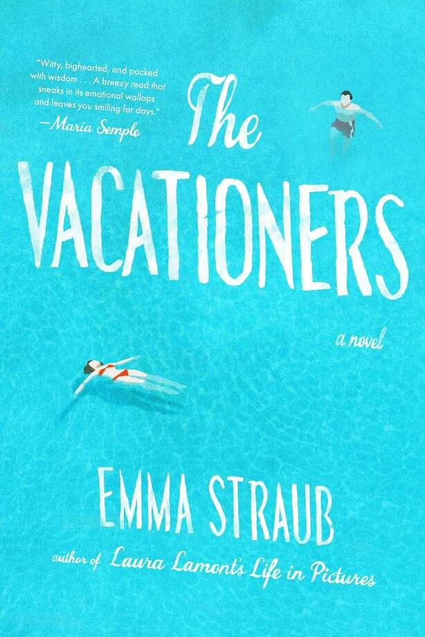 """The Vacationers,"" by Emma Straub Photo: Riverhead"