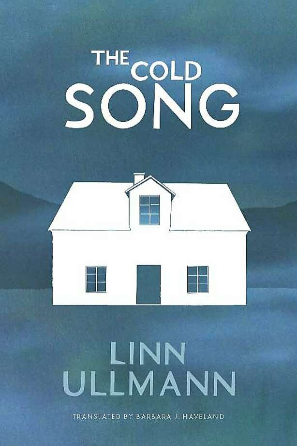 """The Cold Song,"" by Linn Ullmann Photo: Other Press"