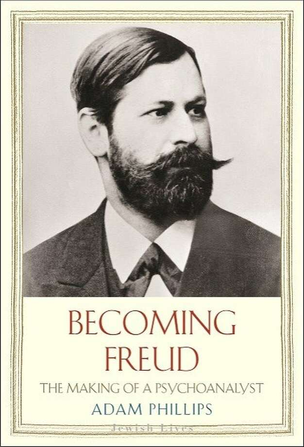 """Becoming Freud: The Making of Psychoanalysis,"" by Adam Phillips Photo: Yale University Press"