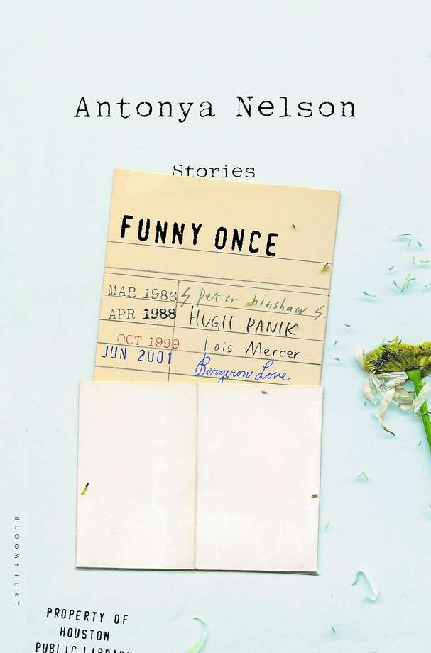 """Funny Once,"" by Antonya Nelson Photo: Bloomsbury"
