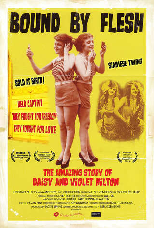 'Bound by Flesh' - Perhaps the most famous conjoined twins of all time, the Hiltons became a vaudeville sensation before falling on hard times and dying in poverty. This absorbing documentary follows their unique life, which was fraught with exploitation and hardship. Available Oct. 28 Photo: IFC Films / San Antonio Express-News