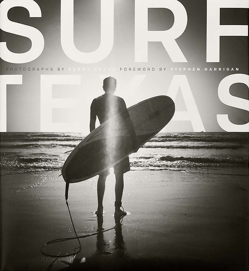 "Kenny Braun chronicles Texas's unique surf culture in ""Surf Texas,"" published this spring by University of Texas press."