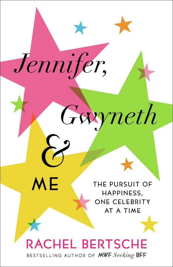 """This book cover image released by Ballantine Books shows """"Jennifer, Gwyneth & Me: The Pursuit of Happiness, One Celebrity at a Time,"""" by Rachel Bertsche. (AP Photo/Ballantine Books) Photo: HONS / Ballantine Books"""