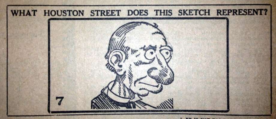 CONNER  Then: This is a sketch of Dr. B.U.L. Conner, a Houston Press columnist at the time. Some thought there was a catch to it and submitted other names.  Now: No one got this correct, though some guessed the correct street name elsewhere.