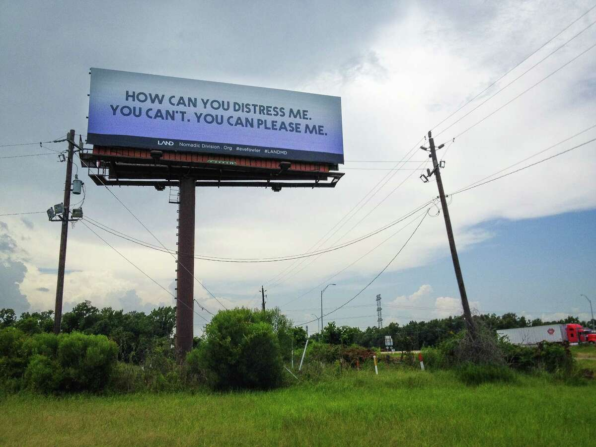 A billboard along I-10 by artist Eve Fowler, words courtesy of Gertrude Stein. It is part of the Manifest Destiny Billboard Project.
