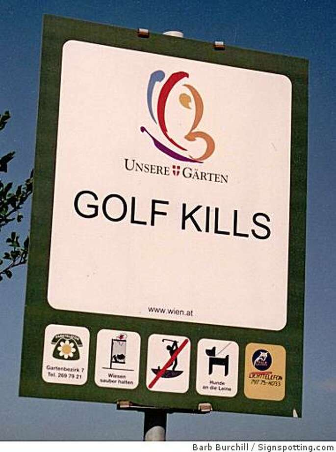 You never know when golf is going to strike. Vienna, Austria. Photo: Barb Burchill, Signspotting.com