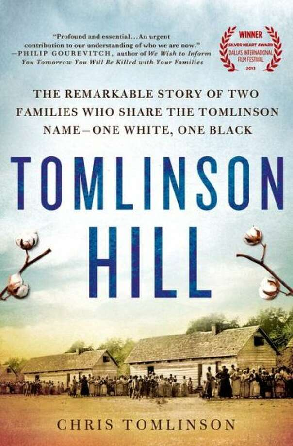 Houston Chronicle business columnist Chris Tomlinson wrote 'Tomlinson Hill.' In it, 