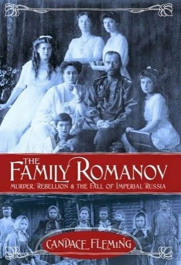 """The Family Romanov: Murder, Rebellion & the Fall of Imperial Russia,"" by Candace Fleming Photo: Schwartz & Wade"
