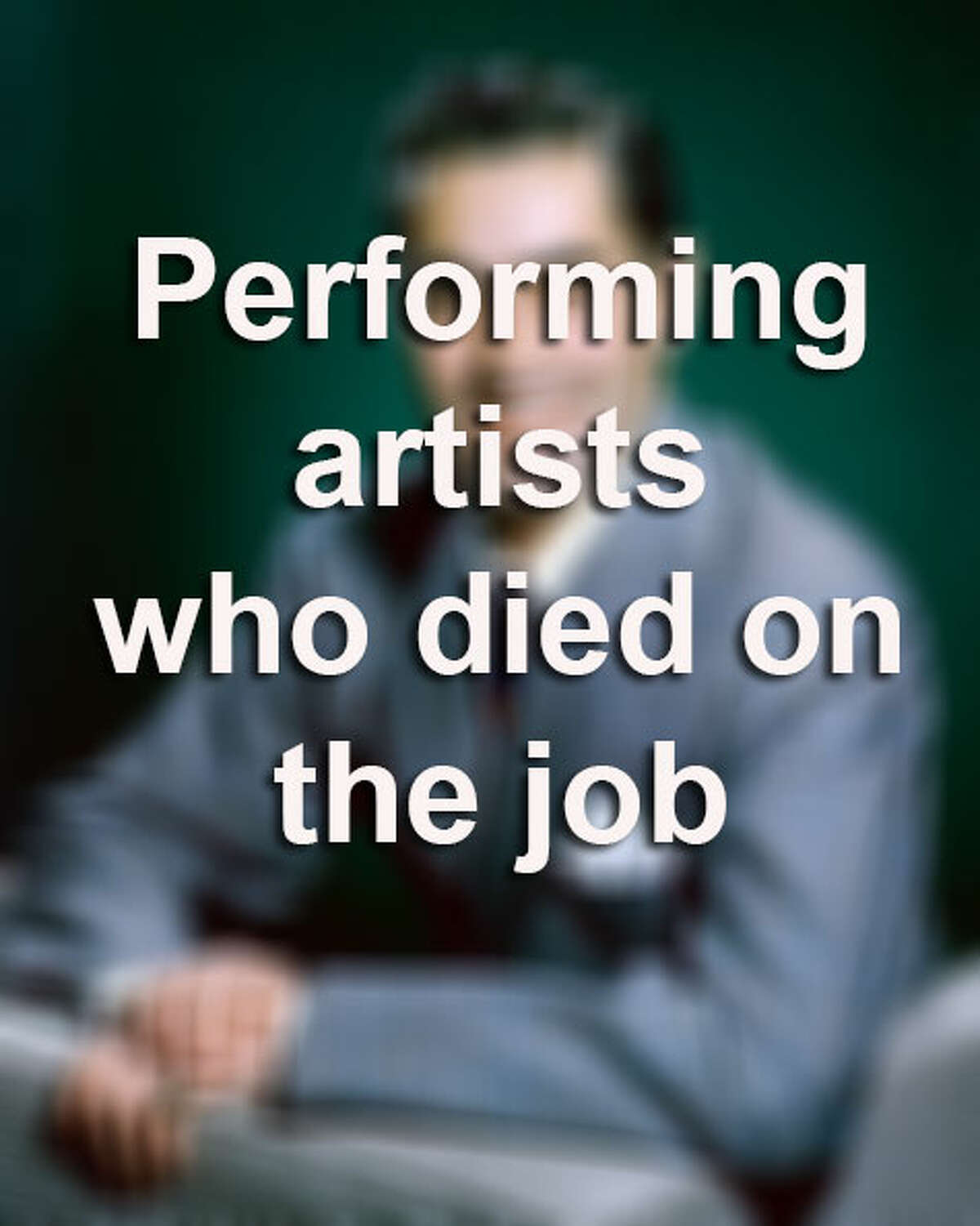 Some of the world's greatest entertainers have died while in the middle of performing for an audience. Tragically, one musician was murdered on stage by a gunman.Source: Wikipedia