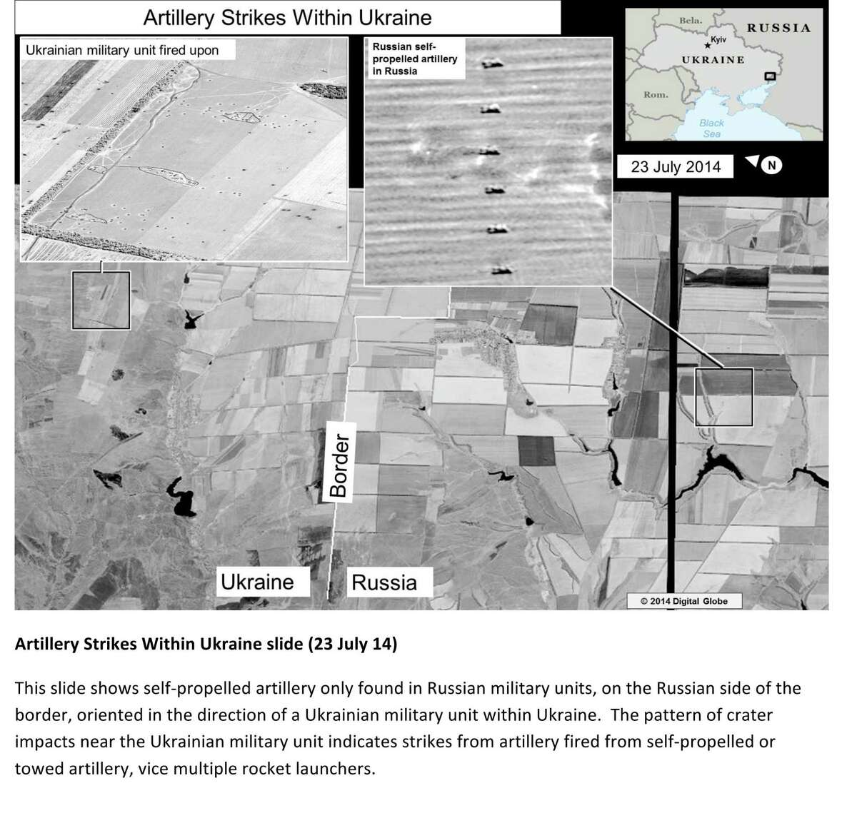 This second page of a four page document released by the U.S. State Department in Washington, July 27, 2014 shows a satellite image that purports to shows self propelled artillery only found in Russian military units, on the Russian side of the border, oriented in the direction of a Ukrainian military unit within Ukraine. The United States says the images back up its claims that rockets have been fired from Russia into eastern Ukraine and heavy artillery for separatists has also crossed the border.AP story: The U.S. State Department, meanwhile, released satellite images that it says back up its claims that rockets have been fired from Russia into eastern Ukraine and heavy artillery for separatists has also crossed the border.