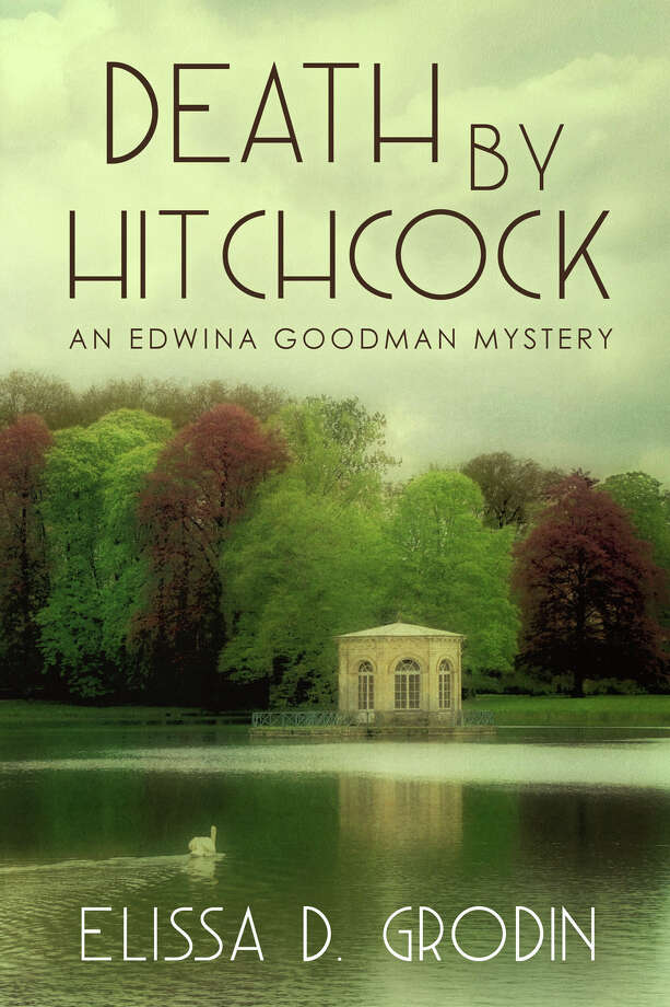 "Elissa Grodin's second mystery, ""Death by Hitchcock,"" involves a murder during the opening night of a college film festival devoted to Alfred Hitchcock. Photo: Contributed Photo / Connecticut Post Contributed"
