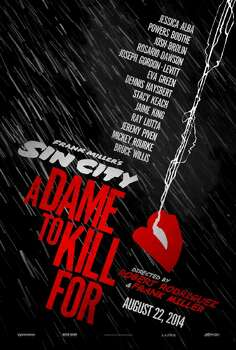 "A poster for Robert Rodriguez's upcoming film, ""Sin City: A Dame to Kill For."" Photo: Contributed"