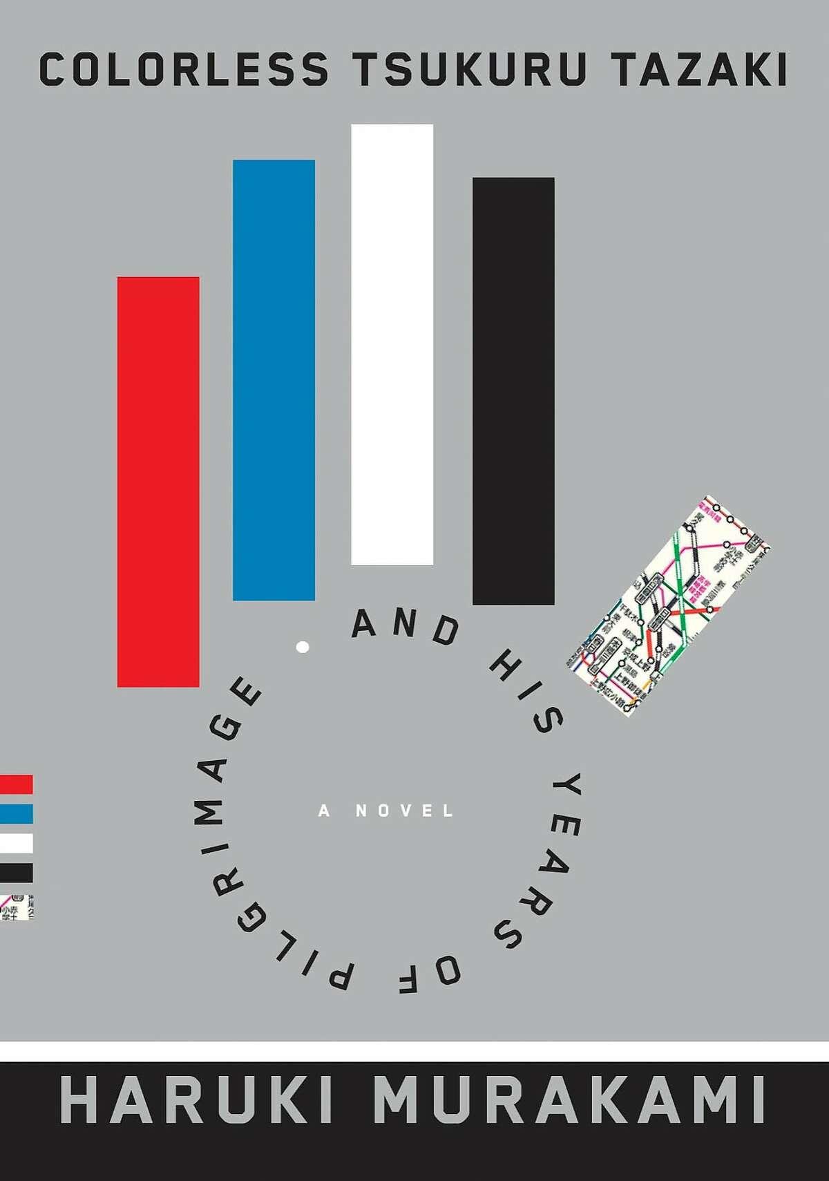 """""""Colorless Tsukuru Tazaki and His Years of Pilgrimage,"""" by Haruki Murakami"""
