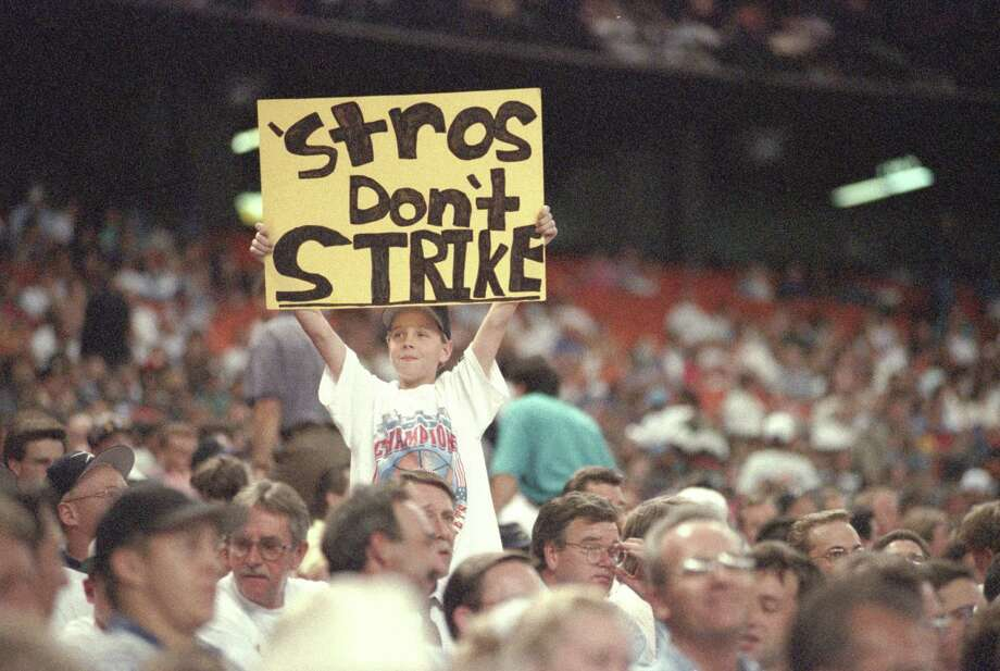 Say it ain't so, Astros. Houston fan David Tipps, 12, holds up a sign that reflects what a lot of fans thought in the summer of 1994. They wanted the national pastime to continue. Photo: Steve Campbell, Staff / Houston Chronicle