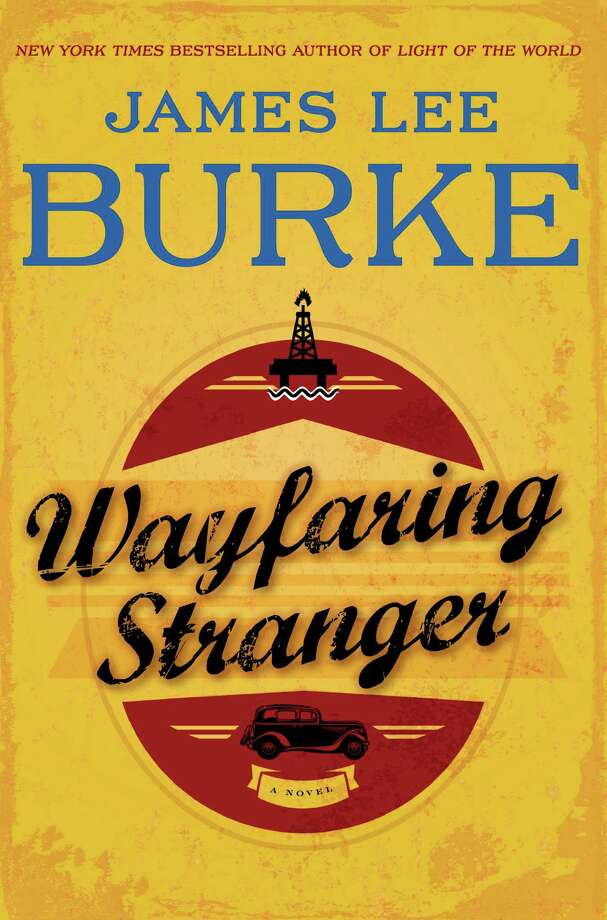 "This book cover image released by Simon & Schuster shows ""Wayfaring Stranger,"" by James Lee Burke. (AP Photo/Simon & Schuster) Photo: Uncredited, Associated Press / Simon & Schuster"