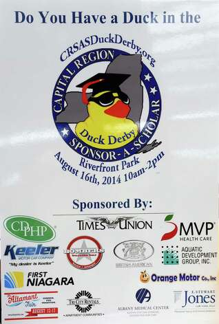 Poster for the Capital Region Sponsor-A-Scholar Duck Derby at Riverfront Bar and Grill on Tuesday, Aug. 12, 2014 in Albany, N.Y. The Duck Derby will be held from 10 a.m. to 2 p.m. Saturday. (Lori Van Buren / Times Union) Photo: Lori Van Buren / 00028109A