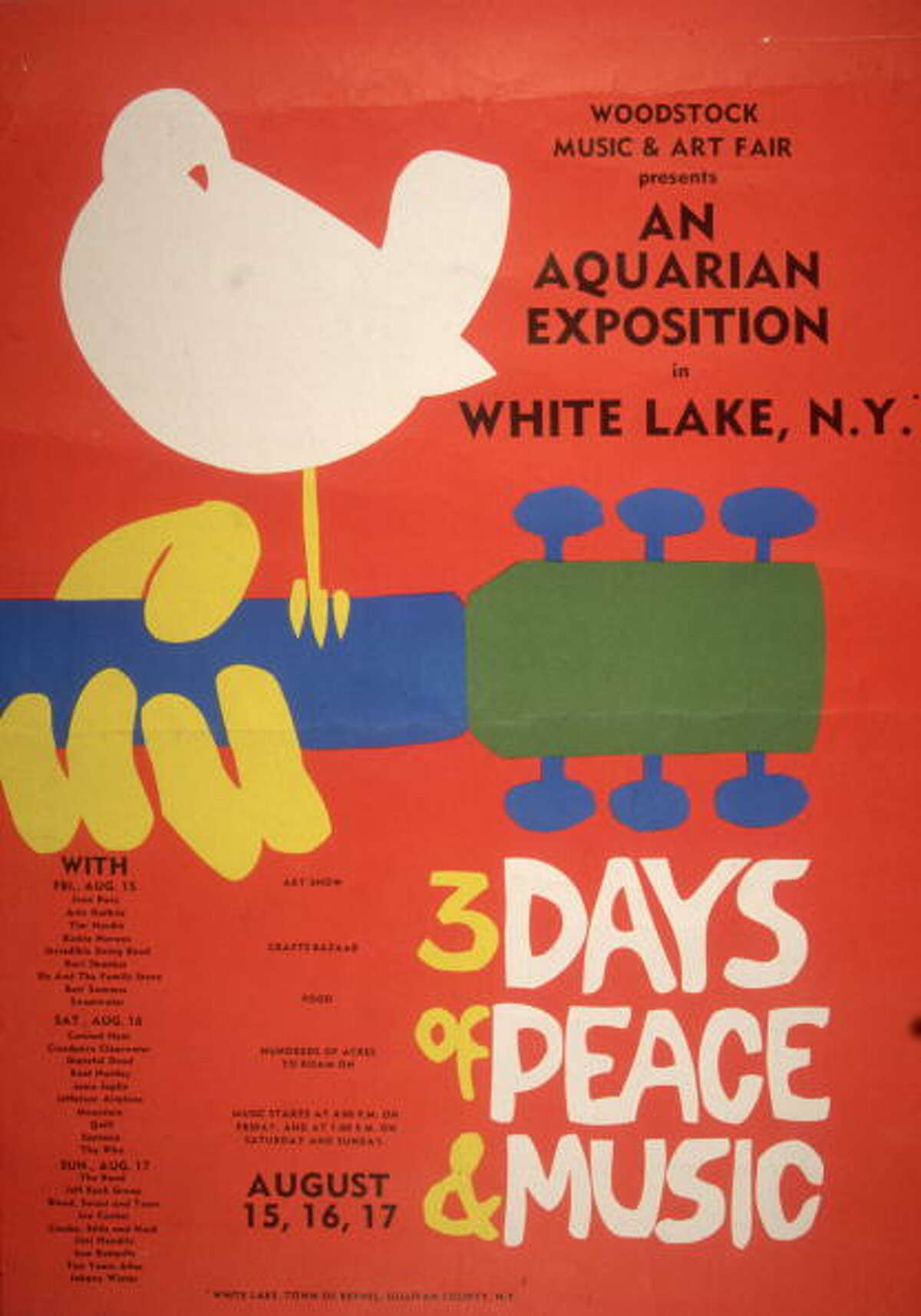 Click through the slideshow to see what 1969 Woodstock Music and Arts Fair looked like. Promotional poster for the 1969 Woodstock Music and Arts Fair in Bethel, New York. A white dove sits on a guitar handle above the tagline, '3 DAYS of PEACE & MUSIC.' A schedule with the names of the performers, including Joan Baez, Grateful Dead, Janis Joplin, Jefferson Airplane and Jimi Hendrix appears on the bottom left hand side.