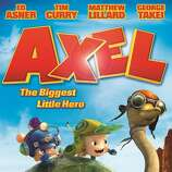 'Axel: The Biggest Little Hero' - Determined to save the day, Axel and his best friend Jono embark on the journey of a lifetime where they must fly through magnetic valleys, escape an evil robotic lizard king, and put up with a brave but headstrong young Princess. Available Aug. 16