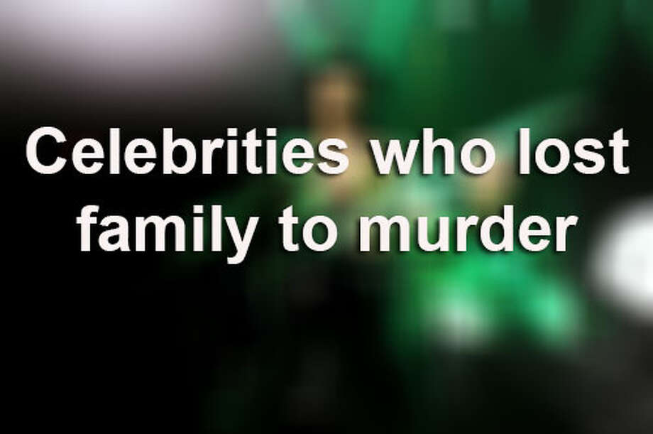 Click through for stars who have dealt with the heartbreak of their family members being murdered.Source: Ranker.comWikipedia / 2011 Getty Images