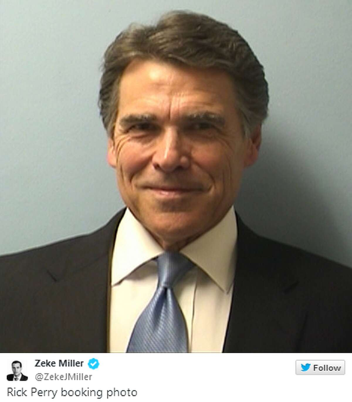 Here is Gov. Rick Perry's original booking photo. Keep clicking to see how the internet reacted. Credit: Twitter @ZekeJMiller