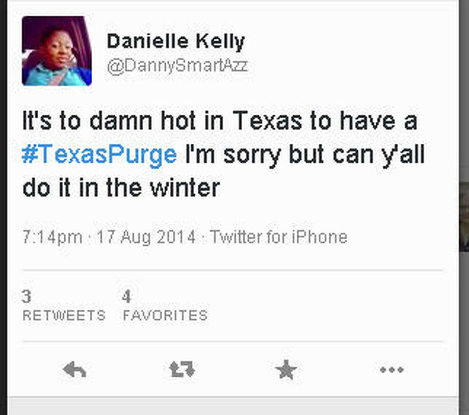 "Posts on social media indicate Texans aren't worried about a ""Texas Purge"" purportedly scheduled for Aug. 29, 2014. The name refers to a 2013 movie, ""The Purge,"" and this summer's sequel. In the movies the government announces a 12-hour period in which no laws are enforced. Photo: Twitter Screen Shot"
