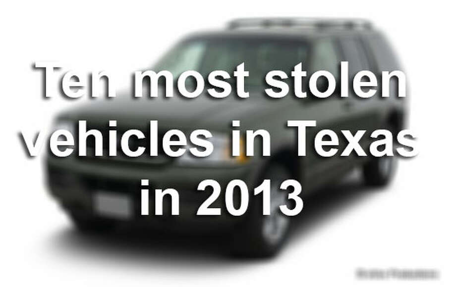 The National Insurance Crime Bureau has listed the most stolen vehicles in country and state, and the results are surprising. Click through the slideshow to see the 10 most stolen vehicles in Texas in 2013.