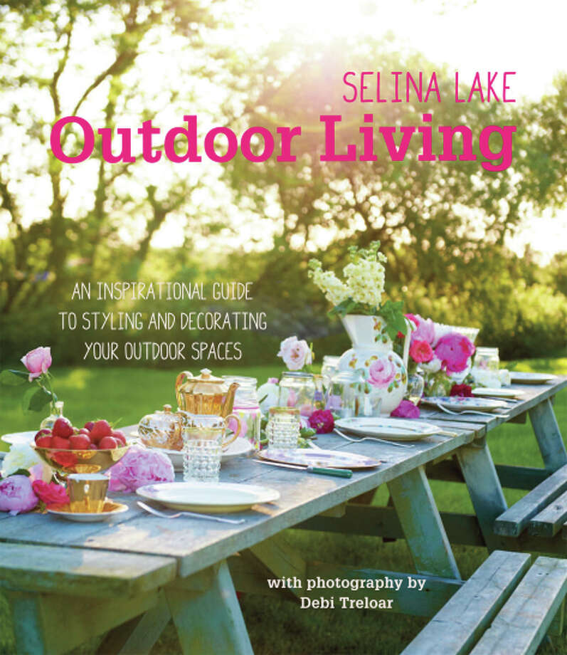 """Outdoor Living: An Inspirational Guide to Styling and Decorating Your Outdoor Spaces,"" by Selina Lake (Ryland Peters; $29.99). Photo: Ryland Peters / Ryland Peters / ONLINE_YES"