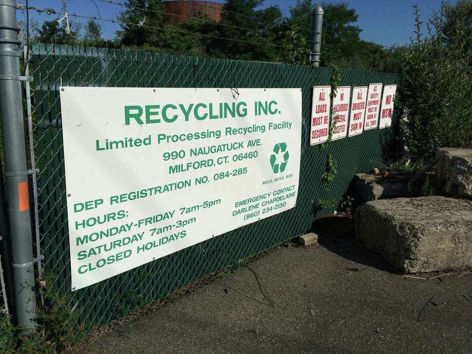 A state Dept. of Environmental Protection report has recommended that the recycling operation known as Recycling Inc., in Milford, Conn., seen here on August 28, 2014, be closed for good. However, there has been little activity at the site in recent weeks. The operation is at 990 Naugatuck Avenue. Photo: John Burgeson / Connecticut Post