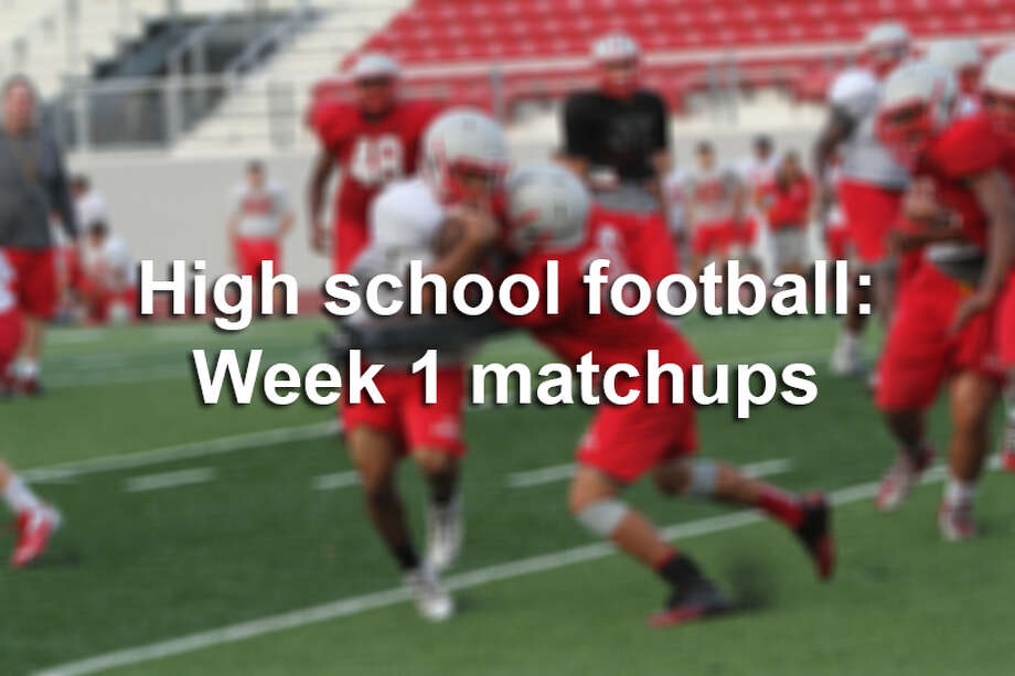 Here are the area high school football matchups for Week 1. If you don't see your team listed, you can check all the matchups for Aug. 28-30 here. The bolded team is the team pictured in the photo. Photo: San Antonio Express-News