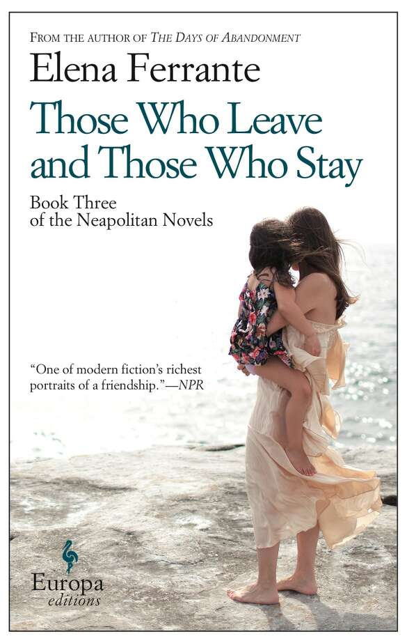 """Those Who Leave and Those Who Stay,"" by Elena Ferrante / ONLINE_YES"
