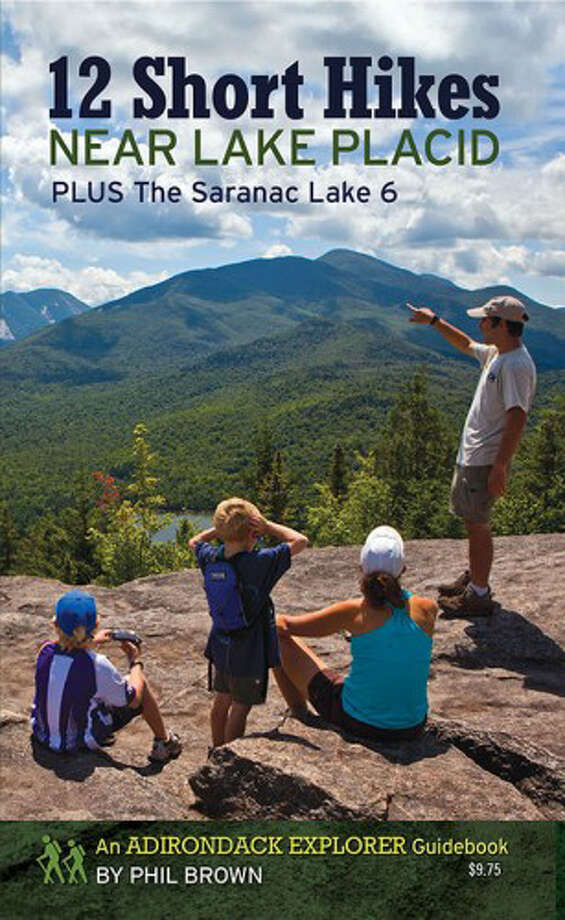 """12 Short Hikes Near Lake Placid"" by Phil Brown"