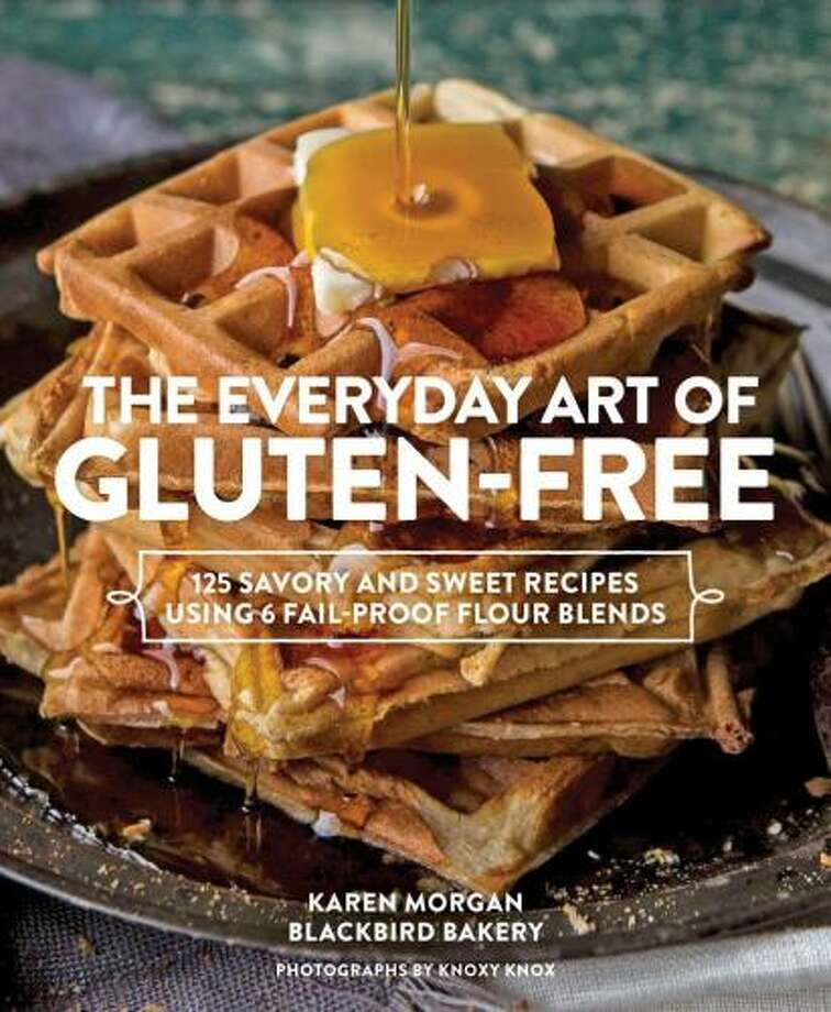 The Everyday Art of Gluten-Free: 125 Savory & Sweet Recipes Using 6 Fail-proof Flour Blends,  by Karen Morgan Photo: Courtesy Photo