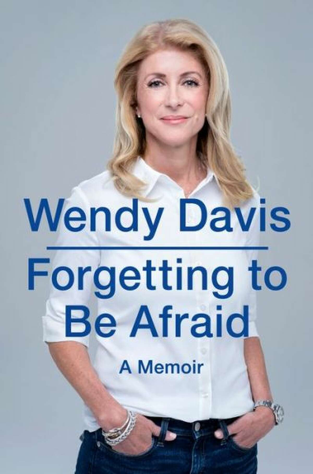 """'Forgetting to Be Afraid' by Wendy Davis The Texas state senator and gubernatorial candidate is taking time at the height of her campaign to go on a book tour with her memoir. """"I've written a book about my life, about the challenges I've faced and how those difficulties helped me as a person and helped me overcome the limits of fear and become a fighter for the people I represent and the issues that affect them,"""" Davis says in an online video promoting the book. (Tuesday from Blue Rider Press) Davis will sign her book at 1 p.m. Saturday at Brazos Bookstore, 2421 Bissonnet. Purchase a $27.95 book ticket at 713-523-0701 or brazosbookstore.com."""