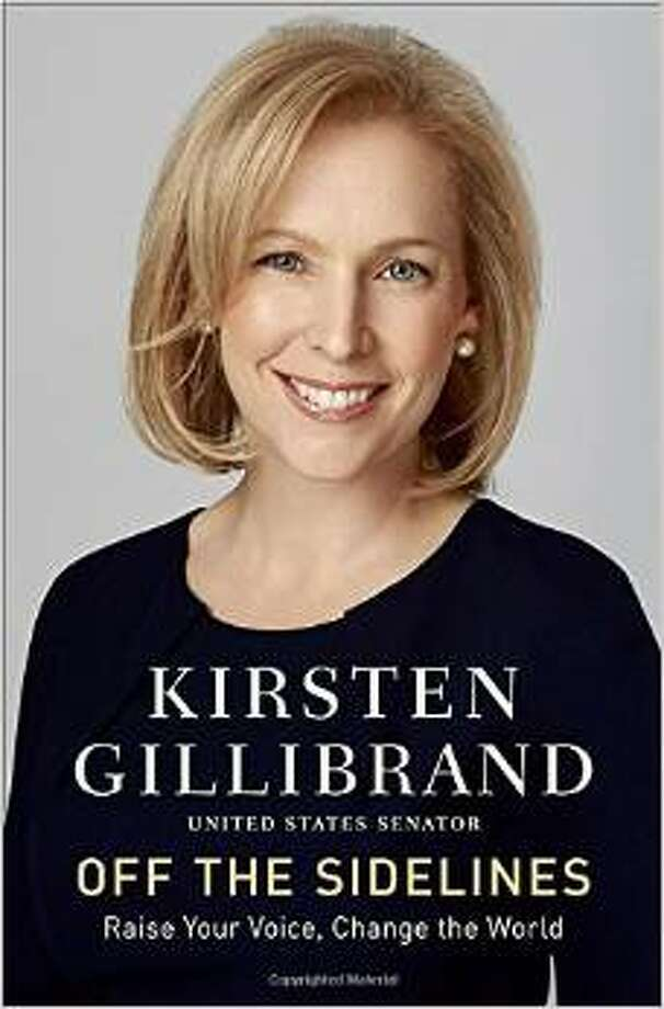 "Cover of ""Off the Sidelines, Raise Your Voice, Change the World"" by U.S. Sen. Kiersten Gillibrand, D-NY, published 2014 by Ballantine Books."